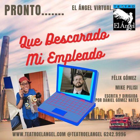 Teatro El Angel: Que Descarado mi Empleado