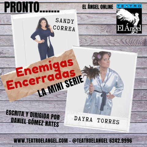 Teatro El Angel: Enemigas Encerradas