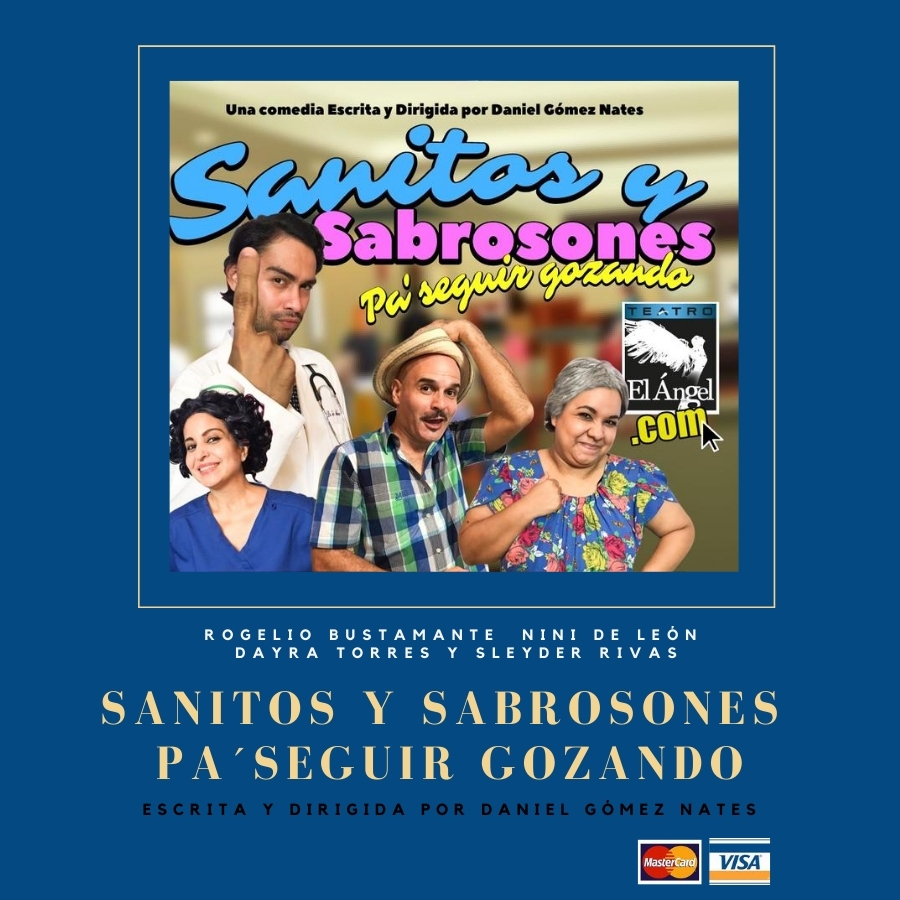Sanitos y Sabrosones - teatro El Angel